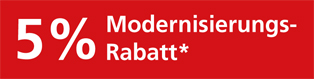 5% Modernisierungs-Rabatt
